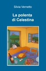 La polenta di Celestina