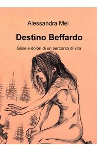 Destino Beffardo