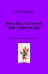 copertina di Breve Storia di Firenze dalle...