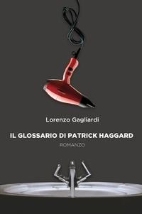 Il Glossario di Patrick Haggard