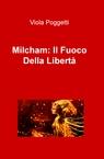 Milcham: Il Fuoco Della Libertà