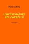 L'INVESTIGATORE NEL CARRELLO