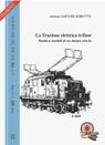 copertina di La Trazione Elettrica Trifase
