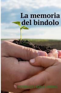 LA MEMORIA DEL BINDOLO