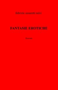 FANTASIE EROTICHE
