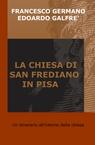copertina LA CHIESA DI SAN FREDIANO...