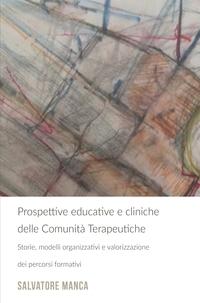 Prospettive educative e cliniche delle Comunità Terapeutiche