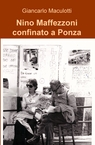 Nino Maffezzoni confinato a Ponza