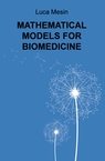 copertina MATHEMATICAL MODELS FOR BIOMEDICINE