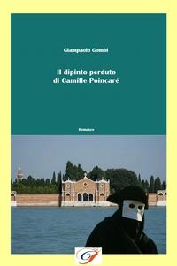 Il dipinto perduto di Camille Poincaré