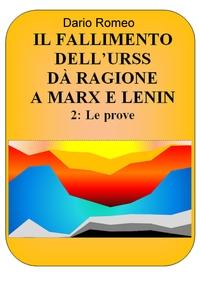 IL FALLIMENTO DELL'URSS DÀ RAGIONE A MARX E LENIN – 2