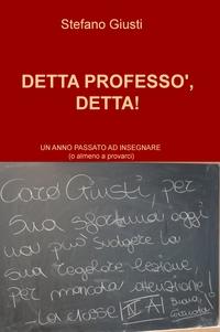 DETTA PROFESSO', DETTA