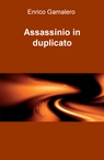 Assassinio in duplicato