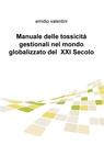 Manuale delle tossicità gestionali nel mondo ...