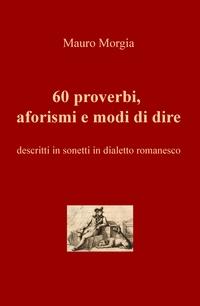 60 proverbi, aforismi e modi di dire