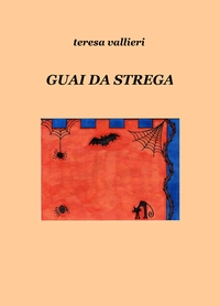 GUAI DA STREGA