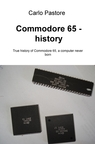 Commodore 65 – history