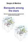 Banquets among the stars