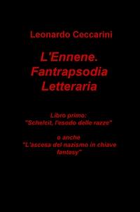 L'Ennene, Fantrapsodia Letteraria