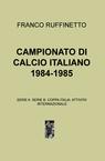 CAMPIONATO DI CALCIO ITALIANO 1984-1985