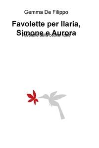 Favolette per Ilaria, Simone e Aurora