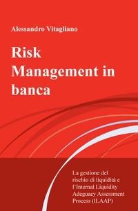 Risk Management in banca