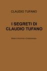 I SEGRETI DI CLAUDIO TUFANO
