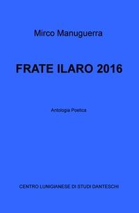 FRATE ILARO 2016