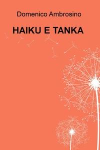 HAIKU E TANKA