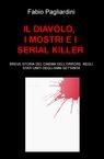 IL DIAVOLO, I MOSTRI E I SERIAL KILLER