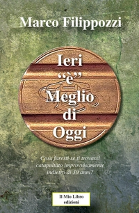 """IERI """"é"""" MEGLIO DI OGGI"""
