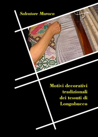 Motivi decorativi tradizionali dei tessuti di Longobucco
