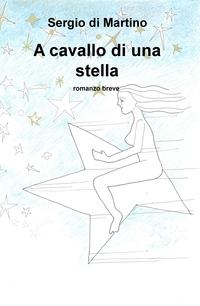 A cavallo di una stella