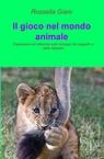 Il gioco nel mondo animale