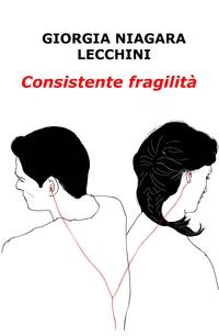 Consistente fragilità