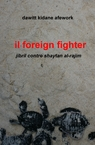 il foreign fighter