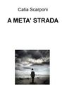 A META' STRADA