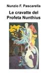 Le cravatte del Profeta Nunthius