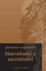 copertina Liberalismi e Socialismi