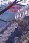 copertina Il Mistero di Pakal