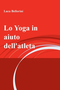 Lo Yoga in aiuto dell'atleta