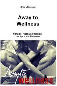 Away to Wellness