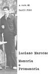 Luciano Marcon: Memoria e promemoria