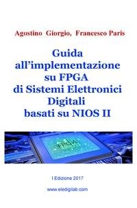 Guida all'implementazione su FPGA di Sistemi Elettronici Digitali basati su NIOS II