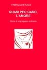 copertina QUASI PER CASO, L'AMORE