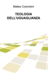 copertina TEOLOGIA DELL'UGUAGLIANZA