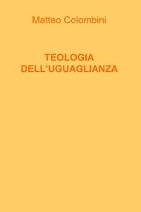 TEOLOGIA DELL'UGUAGLIANZA