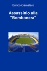 "Assassinio alla ""Bombonera"""