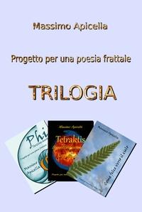 Trilogia – Progetto per una poesia frattale