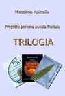 copertina Trilogia – Progetto per u...